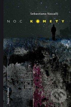 Noc komety - Sebastiano Vassalli