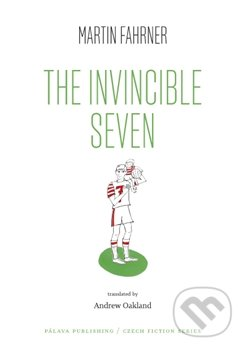 The Invincible Seven - Martin Fahrner