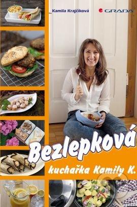 Bezlepková kuchařka Kamily K. - Kamila Krajčíková