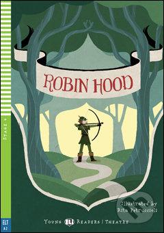 Robin Hood - Rita Petruccioli (ilustrácie), Lisa Suett