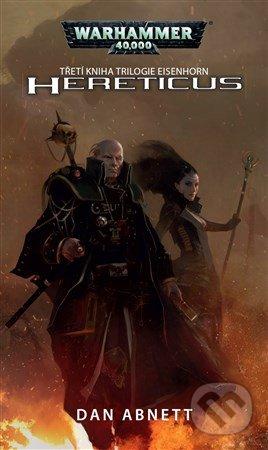 Warhammer 40 000: Hereticus - Dan Abnett