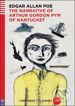 The narrative of Arthur Gordon Pym of Nantucket - Edgar Allan Poe, Janet Borsbey, Ruth Swan, Arianna Vairo (ilustrácie)