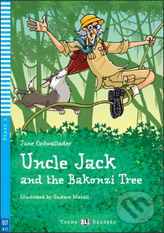 Uncle Jack and the Bakonzi Tree - Jane Cadwallader, Gustavo Mazali (ilustrácie)