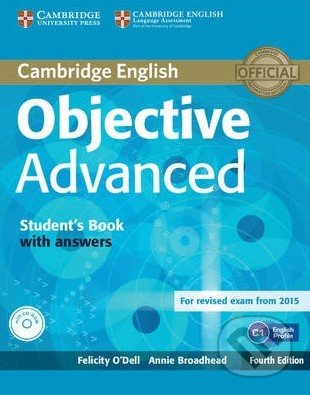 Objective - Advanced - Student\'s Book with Answers - Felicity O\'Dell, Annie Broadhead