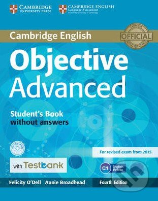 Objective - Advanced - Student\'s Book with Answers + Testbank - Felicity O\'Dell, Annie Broadhead