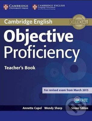 Objective Proficiency - Teacher\'s Book - Annette Capel, Wendy Sharp