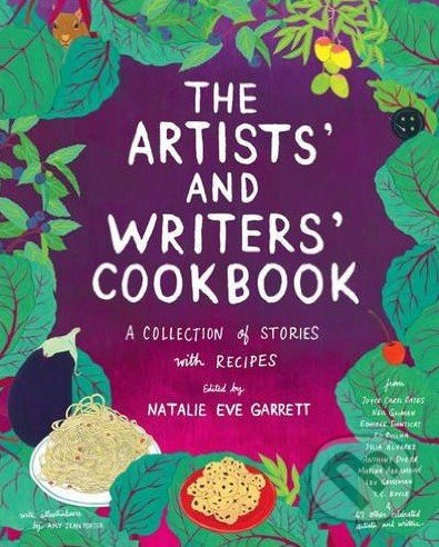 The Artists\' and Writers\' Cookbook - Natalie Eve Garrett, Amy Jean Porter