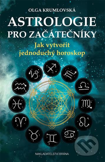 Astrologie pro začátečníky - Olga Krumlovská