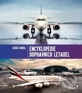 Encyklopedie dopravních letadel - Lukáš Musil