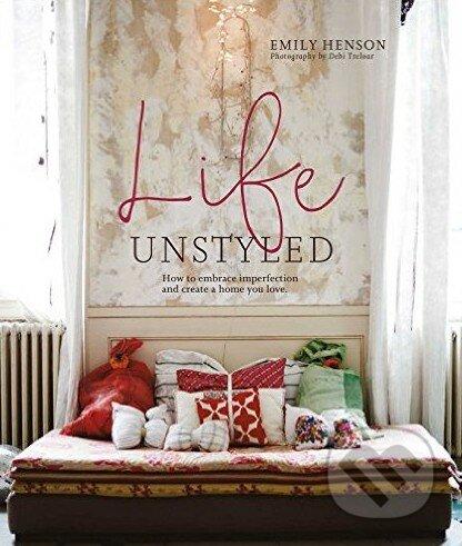 Life Unstyled - Emily Henson