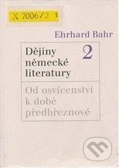 Dějiny německé literatury 2 - Ehrhard Bahr