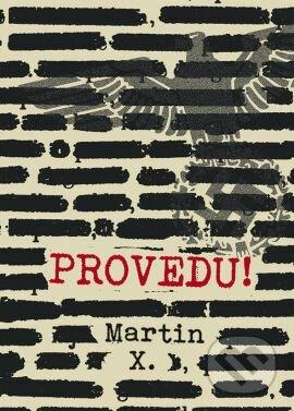 Provedu! - X. Martin