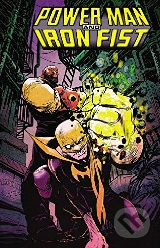 Power Man and Iron Fist (Volume 1) - David F. Walker, Sanford Greene