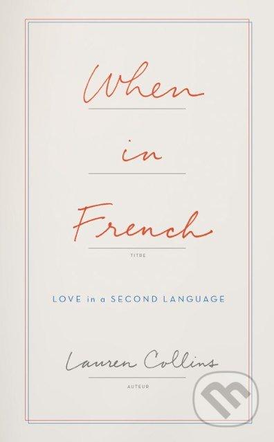 When in French - Lauren Collins