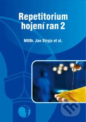 Repetitorium hojení ran 2 - Jan Stryja
