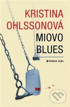 Miovo blues - Kristina Ohlsson