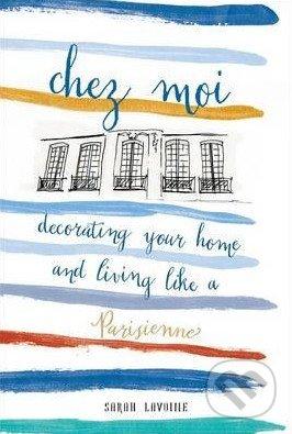Chez Moi - Sarah Lavoine