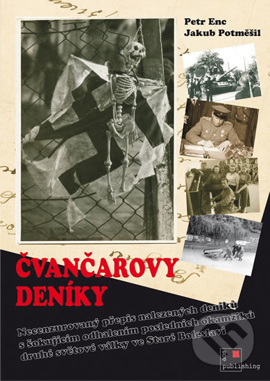 Čvančarovy deníky + DVD - Petr Enc, Jakub Potměšil