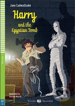 Harry and the Egyptian Tomb - Jane Cadwallader, Gustavo Mazali (ilustrácie)