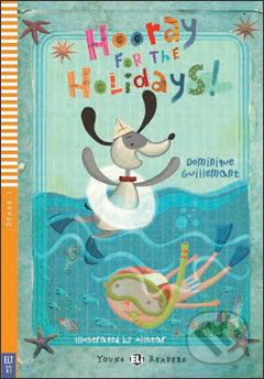Hooray for the Holidays - Dominique Guillemant, Alistar (ilustrácie)