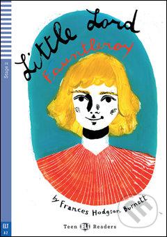 Little Lord Fauntleroy - Frances Hodgson Burnett, Arianna Vairo (ilustrácie)