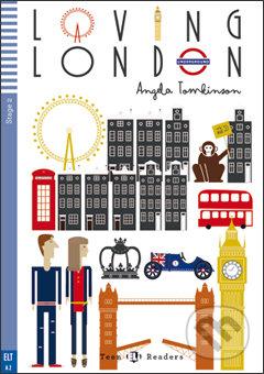 Loving London - Angela Tomkinson, Veronica Pozzi (ilustrácie)