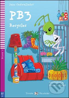 PB3 Recycles - Jane Cadwallader, Gustavo Mazali (ilustrácie)