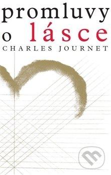 Promluvy o lásce - Charles Journet