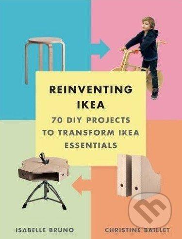 Reinventing Ikea - Isabelle Bruno, Christine Baillet