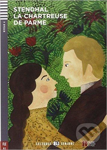 La Chartreuse de Parme - Stendhal, Pierre Hauzy