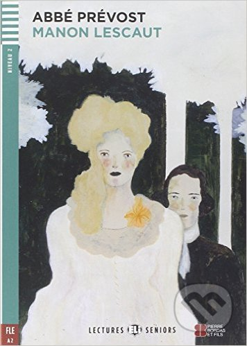 Manon Lescaut - Abbé Prévost, Monique Blondel