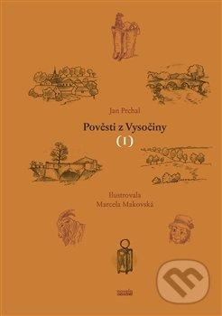 Pověsti z Vysočiny I - Jan Prchal