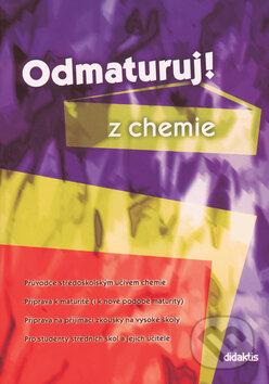 Odmaturuj! z chemie - Marika Benešová, Hana Satrapová