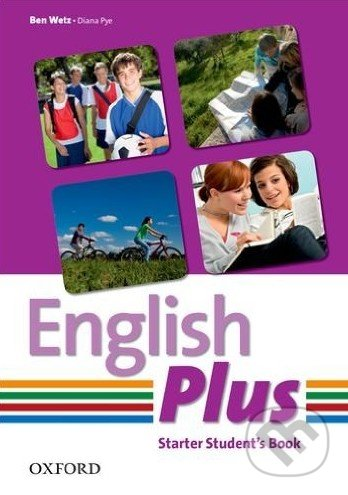 English Plus - Starter - Student\'s Book - Ben Wetz, Diana Pye