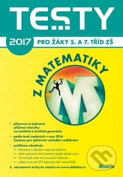 Testy 2017 z matematiky - V. Brlicová, R. Vémolová, P. Zelený