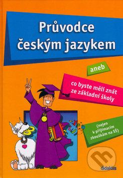 Průvodce českým jazykem aneb Co byste měli znát ze základní školy - Náhled učebnice
