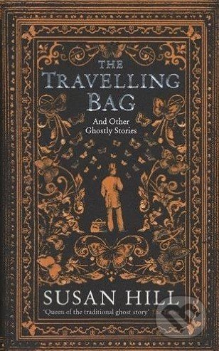 The Travelling Bag - Susan Hill