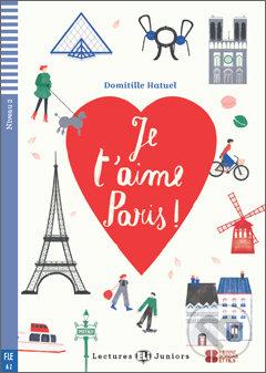 Je t\'aime Paris - Domitille Hatuel