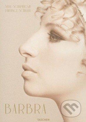 Barbra Streisand - Steve Schapiro, Lawrence Schiller, Nina Wiener a kol.