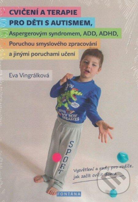 Cvičení a terapie pro děti s autismem, - Eva Vingrálková