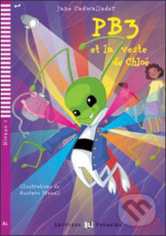 PB3 et la veste de Chloé - Jane Cadwallader, Gustavo Mazali (ilustrácie)