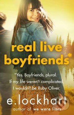 Real Live Boyfriends - E. Lockhart