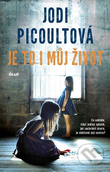 Je to i můj život - Jodi Picoult