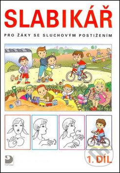Slabikář pro žáky se sluchovým postižením - Kateřina Chuchmová, Eva Chudomelová