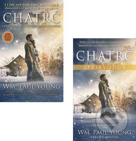 Chatrč + Chatrč - Sprievodca - William Paul Young
