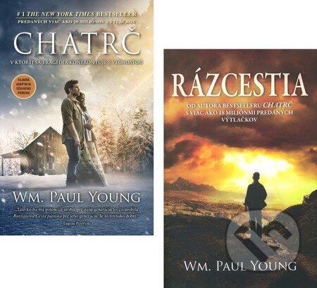 Chatrč + Rázcestia - William Paul Young