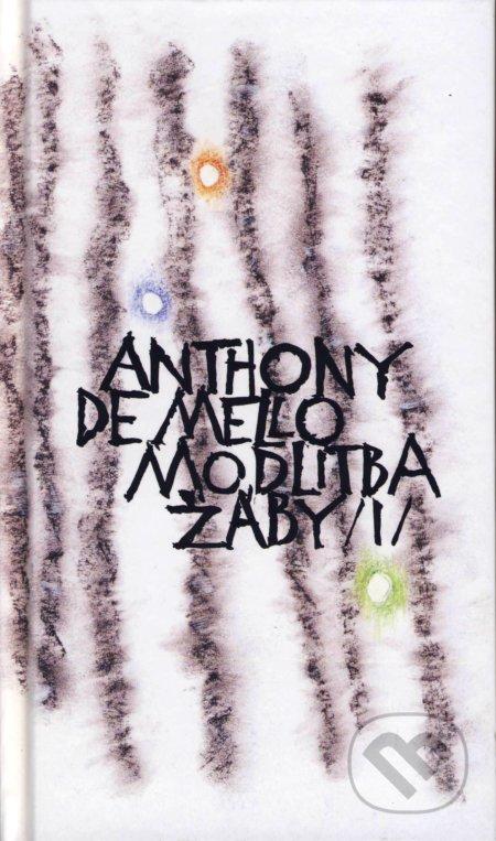 Modlitba žáby - Anthony De Mello