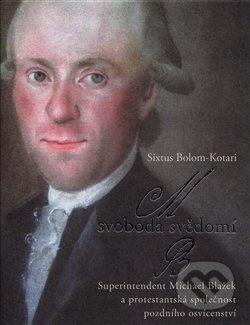 Svoboda svědomí - Sixtus Bolom-Kotari
