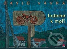 Jedeme k moři - David Vávra