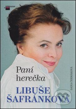 Paní herečka Libuše Šafránková - Dana Čermáková